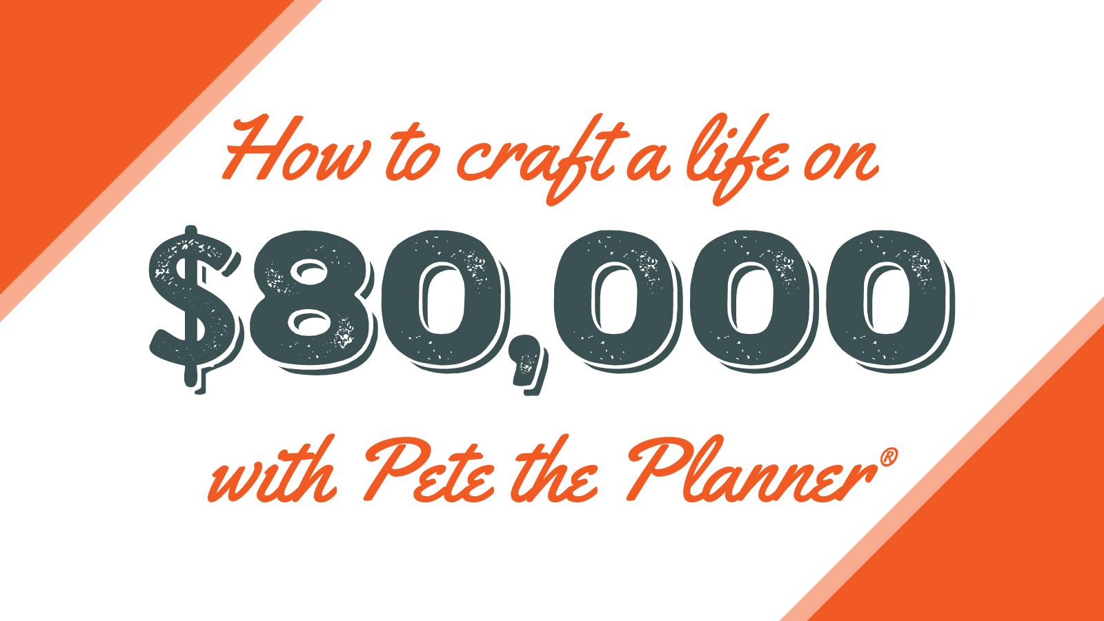 how to craft a life on  80 000  yr